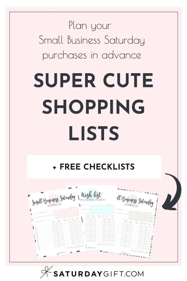 Want to plan ahead your Small Business Saturday Shopping, save money and make sure you won\'t purchase anything you didn\'t plan to buy? Super! Here\'s a pretty and practical shopping list printable that\'ll help you stay focused with all the amazing deals!