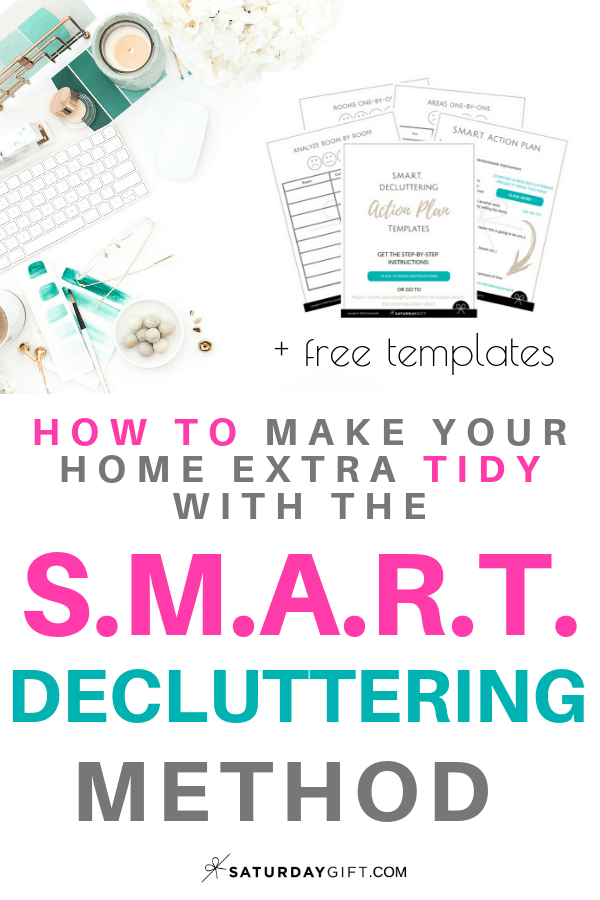 Create SMART decluttering action plan (+ free templates) | Smart decluttering | Organizing | How to | Minimalism | Simple life | Mindful minimalism | Simplify Life | Action plan | Free Templates | SaturdayGift | Saturday Gift #SaturdayGift