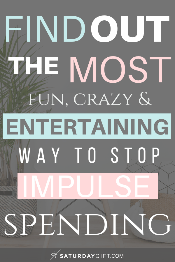 The most entertaining way to stop impulse shopping | Intentional Spending | Balanced shopping habits | Mindful Shopping | Money management | Personal Finance | For beginners | Money saving tips | Track your spending | Spend money wisely | Spend less | Wealth | Simple tips & hacks | SaturdayGift | Saturday gift #SaturdayGift