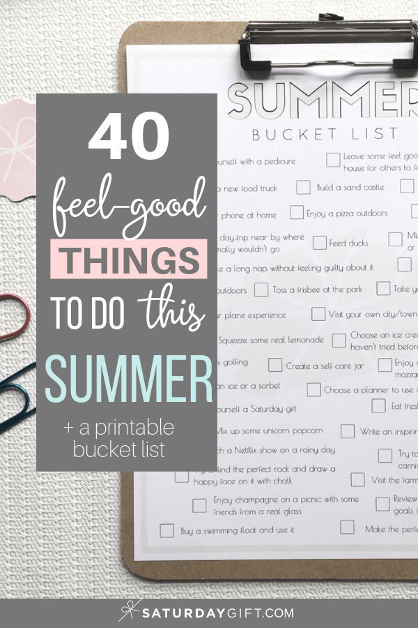 Make the most out of this summer with the summer bucket list {Free printables} + 40 feel-good things to do this summer | Blank bucket list | Multiple sizes | US letter | Half letter | A4 (A5)| SaturdayGift | Saturday gift #saturdaygift