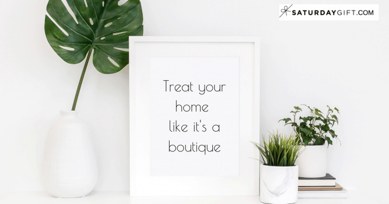Why You Should Treat Your Home Like a boutique + 5 Simple Ways To Do That