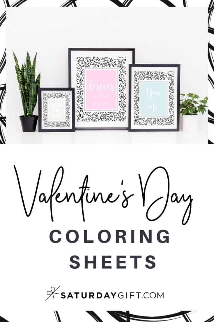 Lovely Valentine\'s Day coloring sheets - free printables | pretty printables | free printables | coloring sheets | coloring for adults | mindful coloring | feel good coloring | quotes and affirmations | SaturdayGift | Saturday gift #SaturdayGift