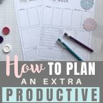 Weekly planner template to plan an extra productive week {Free printable}. Perfect for planning your weekly tasks and goals. free printable. | Free printable | Planner sheet | Goal Planning | Goal setting | Goal Achieving | Goal getter | Planning | Productive | Organized Life | How to achieve goals | SaturdayGift | Saturday gift #SaturdayGift