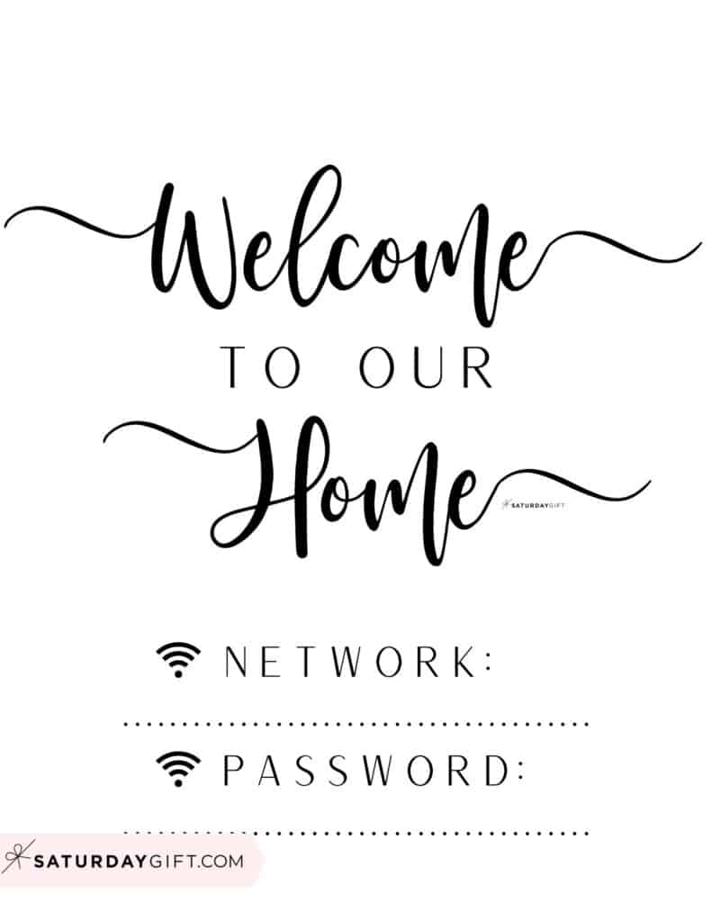 Welcome to our home our home wifi password is - welcome wifi password sign - vertical   SaturdayGift