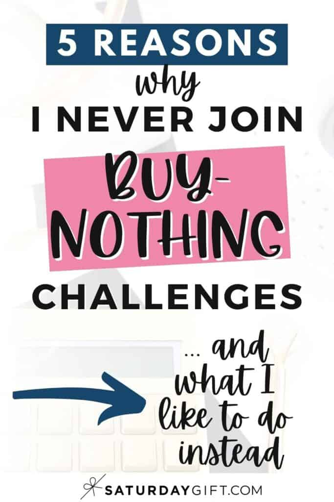 Why I don't do buy-nothing challenges
